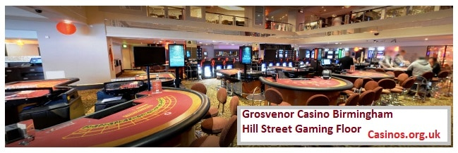 Grosvenor Casino Birmingham Hill Street Gaming Floor