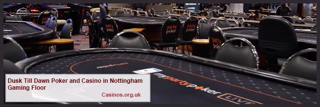 Dusk Till Dawn Poker and Casino in Nottingham Gaming Floor