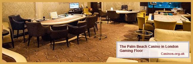 The Palm Beach Casino in London Gaming Floor